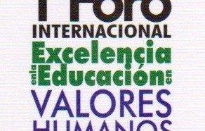 """I Foro Internacional """"Excelencia en la Educación en Valores Humanos"""" 2015"""