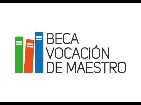 Beca Vocación de Maestro 2016