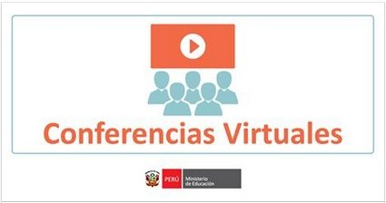 Conferencias Virtuales – MINEDU