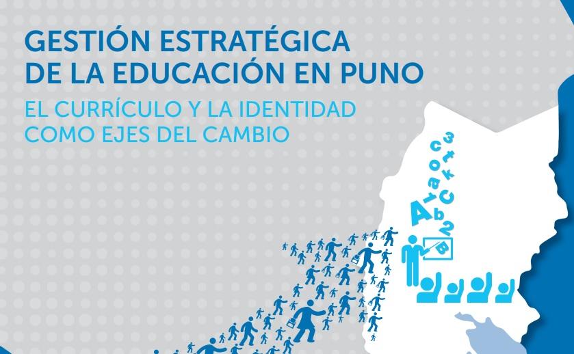 Gestión Estratégica de la Educación en Puno: El Currículo y la Identidad como Ejes del Cambio