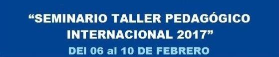 Seminario Taller Pedagógico Internacional 2017