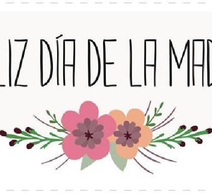 ¡FELIZ DÍA MADRE MAESTRA!