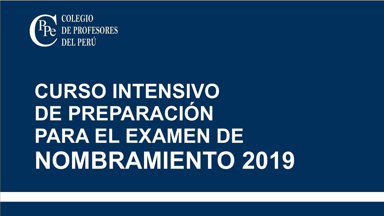 Curso Intensivo de Preparación para el Examen de Nombramiento Docente 2019