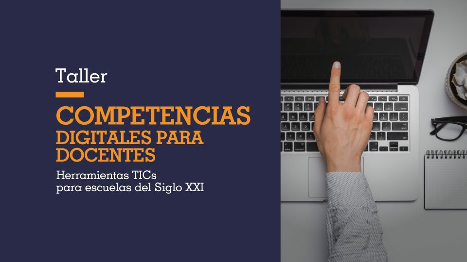Segundo taller: Competencias digitales para docentes