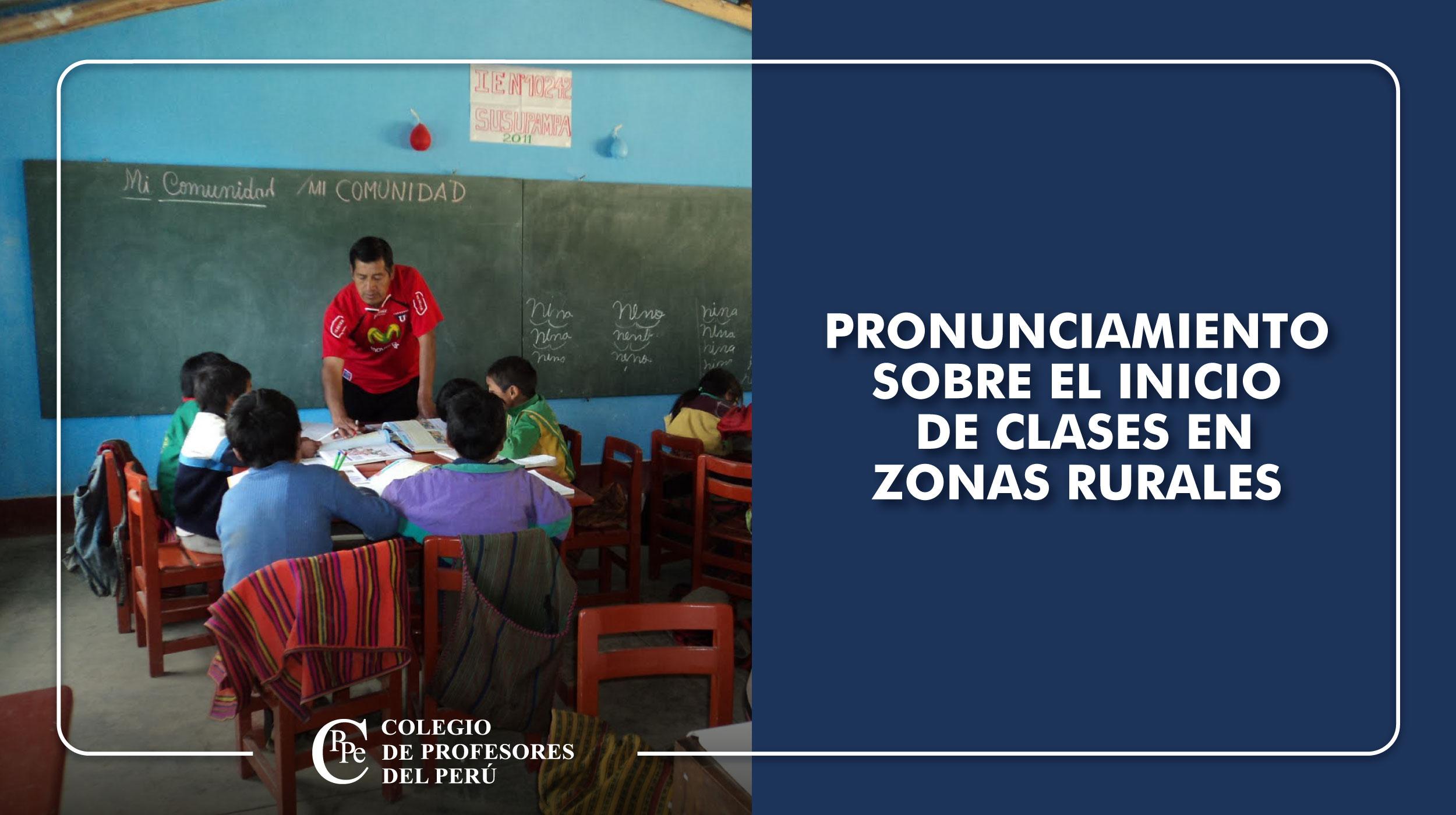 PRONUNCIAMIENTO SOBRE EL INICIO DE CLASES EN  ZONAS RURALES