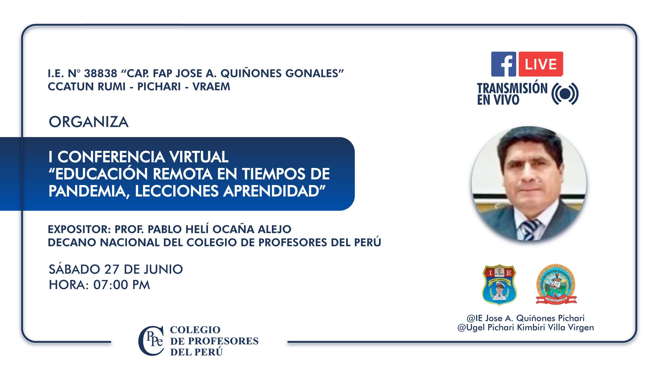 """CONFERENCIA VIRTUAL: """"EDUCACIÓN REMOTA EN TIEMPOS DE PANDEMIA, LECCIONES APRENDIDAS"""""""