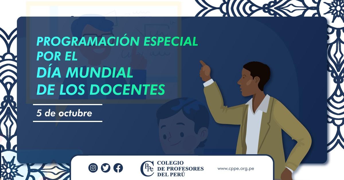 PROGRAMACIÓN ESPECIAL POR EL DÍA MUNDIAL DE LOS DOCENTES