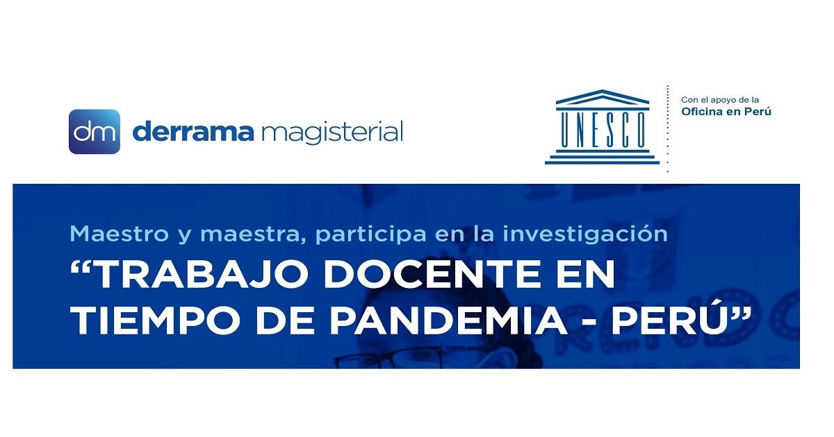 """PARTICIPA EN LA INVESTIGACIÓN INTERNACIONAL """"TRABAJO DOCENTE EN TIEMPO DE PANDEMIA - PERÚ"""