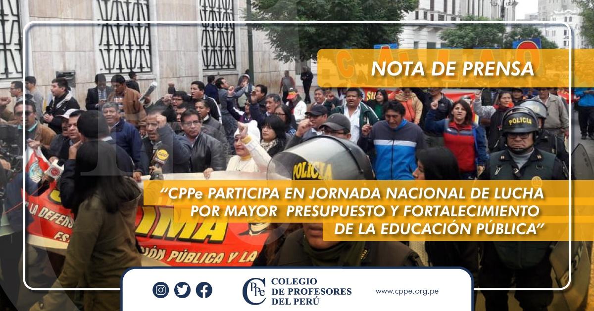 CPPe PARTICIPA EN JORNADA NACIONAL DE LUCHA POR MAYOR PRESUPUESTO Y FORTALECIMIENTO  DE LA EDUCACIÓN PÚBLICA