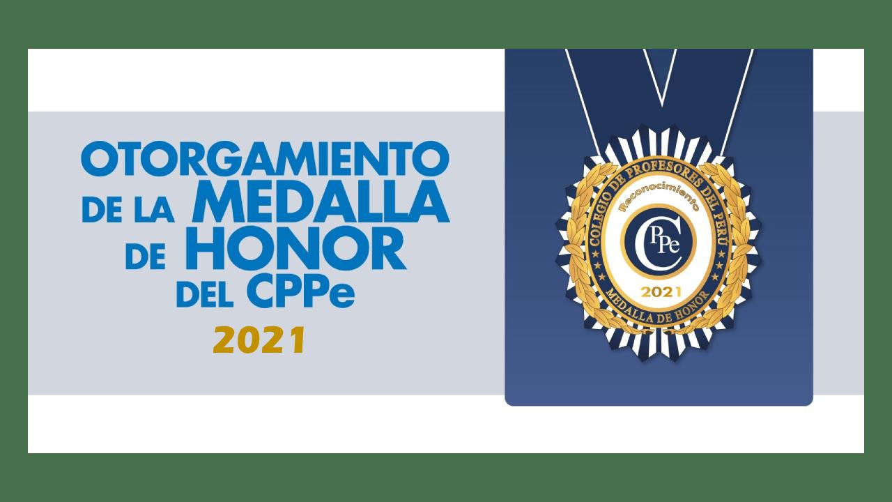 EL CPPe RECONOCE Y FELICITA A LOS EDUCADORES MERECEDORES DE LA MEDALLA DE HONOR 2021